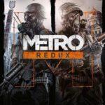Metro Redux: вселенная игр Metro для поклонников.